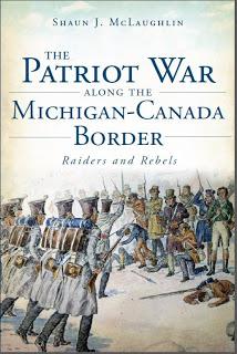 Patriot War along the Canada-Michigan Border