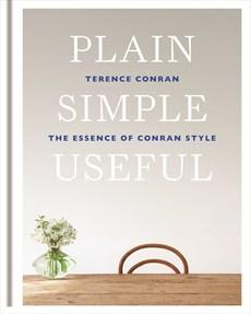 Plain Simple Useful by Conran