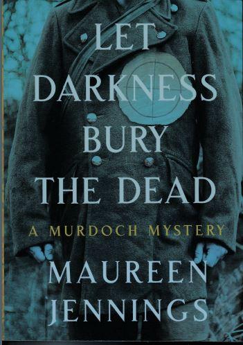 Let Darkness Bury The Dead A Murdoch Mystery By Maureen